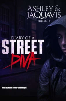 Diary of a Street Diva, Ashley & JaQuavis