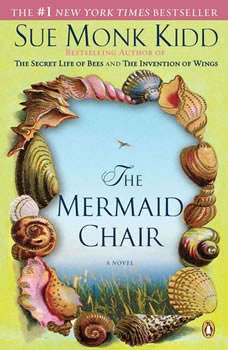 The Mermaid Chair, Sue Monk Kidd