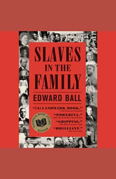Slaves in the Family, Edward Ball