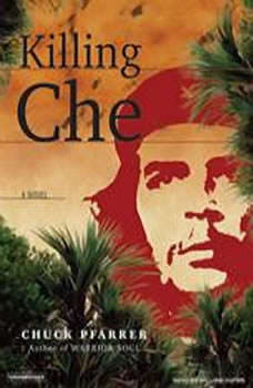 Killing Che, Chuck Pfarrer