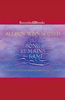 The Song Remains the Same, Allison Winn Scotch
