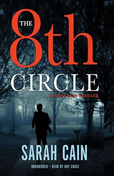 The 8th Circle: A Danny Ryan Thriller, Sarah Cain