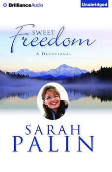 Sweet Freedom: A Devotional, Sarah Palin