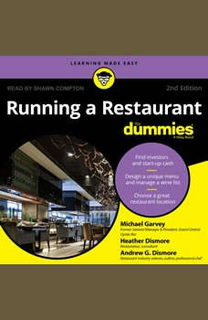 Running a Restaurant For Dummies, Andrew G. Dismore