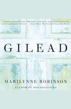 Gilead, Marilynne Robinson