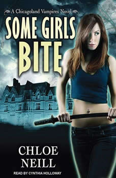 Some Girls Bite, Chloe Neill