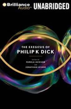 The Exegesis of Philip K. Dick, Philip K. Dick