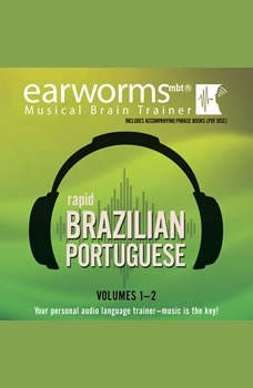 Rapid Brazilian Portuguese, Vols. 1 & 2, Earworms Learning