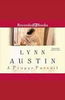 A Proper Pursuit, Lynn Austin