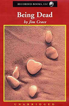 Being Dead, Jim Crace
