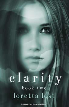 Clarity Book Two, Loretta Lost