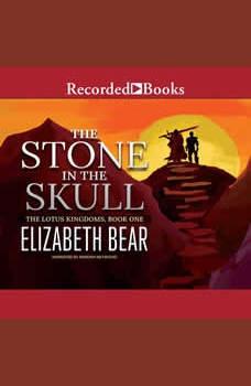 The Stone in the Skull, Elizabeth Bear