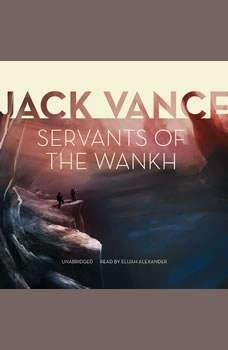 Servants of the Wankh, Jack Vance