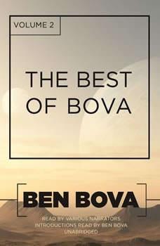The Best of Bova, Vol. 2, Ben Bova