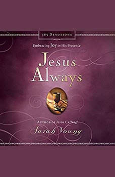 Jesus Always: Embracing Joy in His Presence, Sarah Young