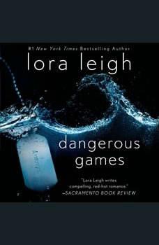 Dangerous Games, Lora Leigh