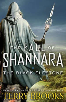 The Black Elfstone: The Fall of Shannara The Fall of Shannara, Terry Brooks