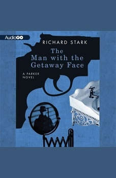 The Man with the Getaway Face, Donald E. Westlake