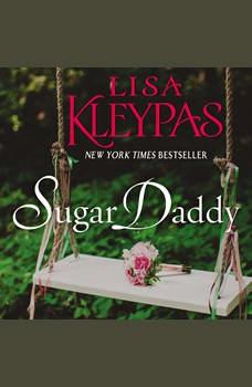 Sugar Daddy: A Novel, Lisa Kleypas