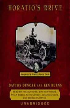 Horatio's Drive: America's First Road Trip, Dayton Duncan