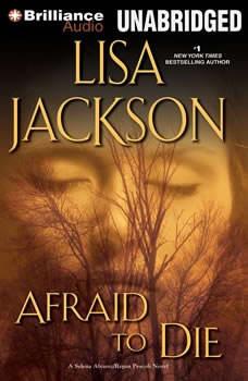 Afraid to Die, Lisa Jackson