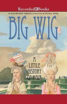 Big Wig, Kathleen Krull