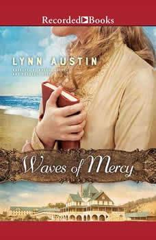 Waves of Mercy, Lynn Austin