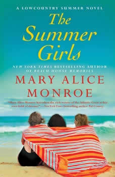 The Summer Girls, Mary Alice Monroe