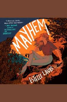 Mayhem: A Novel, Estelle Laure
