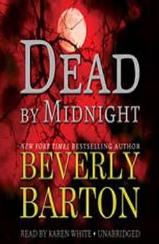 Dead by Midnight: The Dead By Trilogy, Book 1, Beverly Barton