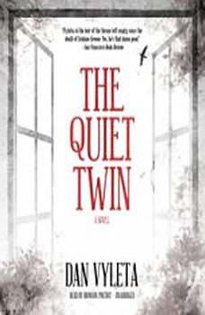 The Quiet Twin, Dan Vyleta