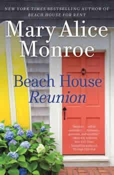 Beach House Reunion, Mary Alice Monroe