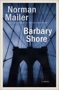 Barbary Shore, Norman Mailer