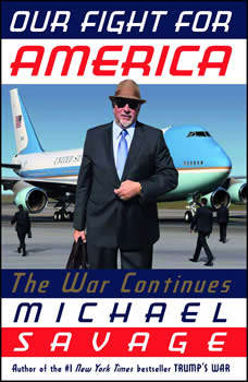 Our Fight for America: The War Continues, Michael Savage