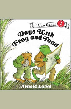 Days With Frog and Toad, Arnold Lobel