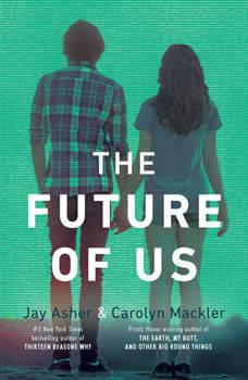The Future of Us, Carolyn Mackler
