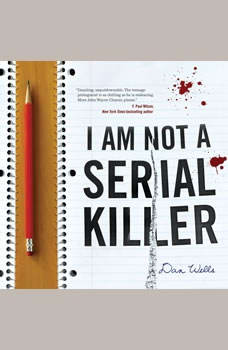 I Am Not A Serial Killer, Dan Wells
