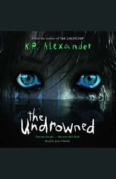 The Undrowned, K. R. Alexander