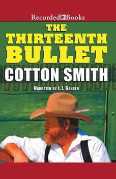 The Thirteenth Bullet, Cotton Smith