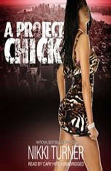 A Project Chick, Nikki Turner