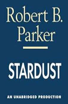 Stardust, Robert B. Parker