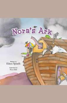 Nora's Ark, Eileen Spinelli