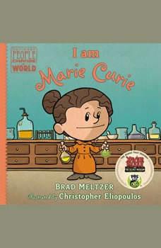 I Am Marie Curie, Brad Meltzer
