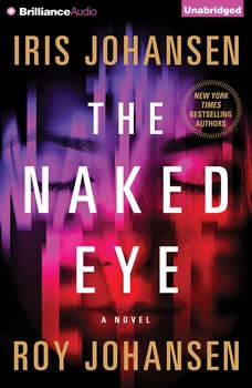 The Naked Eye, Iris Johansen