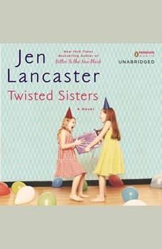 Twisted Sisters, Jen Lancaster