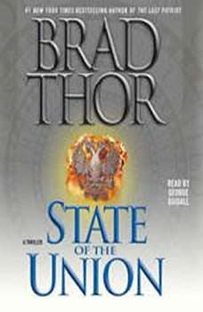 State of the Union: A Thriller, Brad Thor