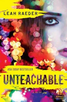 Unteachable, Leah Raeder