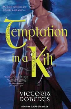 Temptation in a Kilt, Victoria Roberts