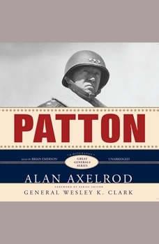 Patton: Great Generals Series, Alan Axelrod