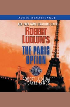 Robert Ludlum's The Paris Option: A Covert-One Novel A Covert-One Novel, Robert Ludlum